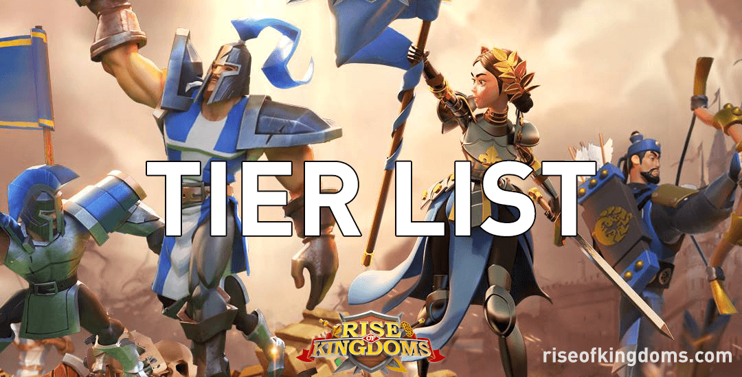 rise of kingdoms tier list