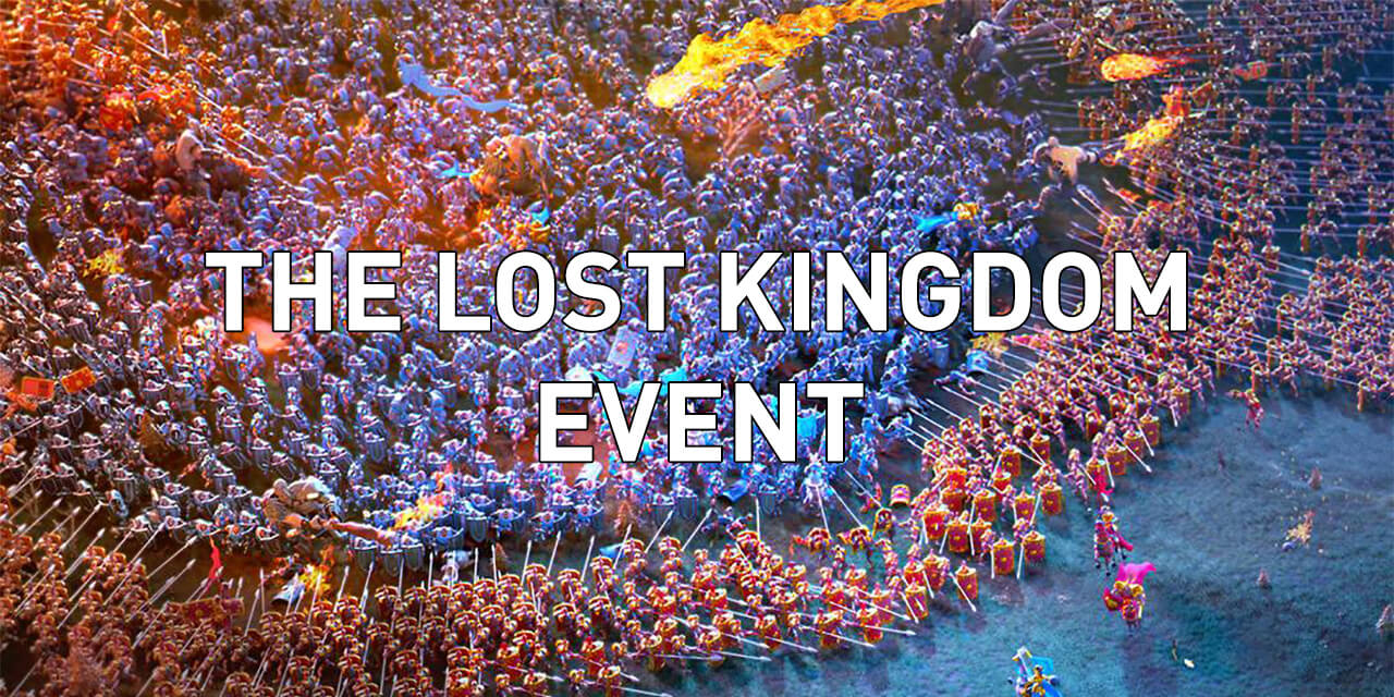 the lost kingdom event