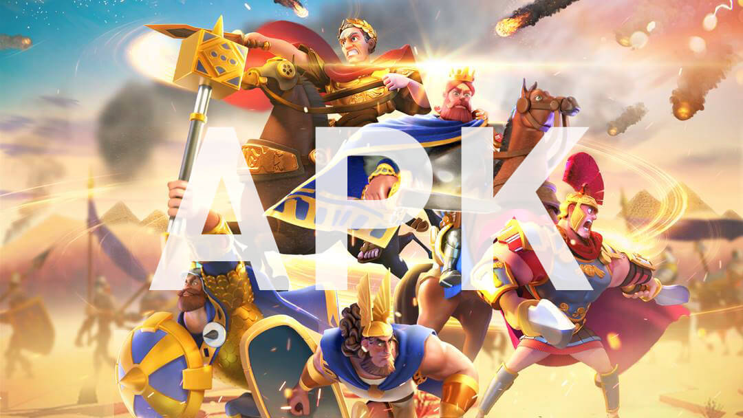 rise of kingdoms apk
