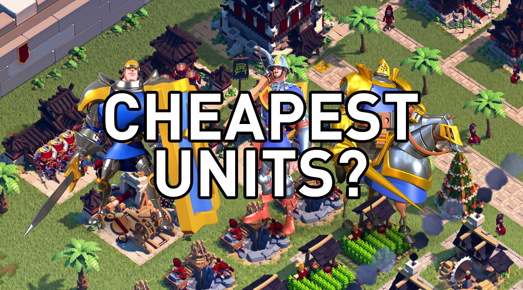 cheapest units rise of kingdoms