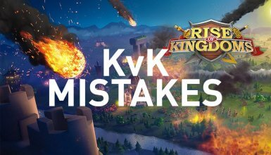 kvk mistakes rise of kingdoms