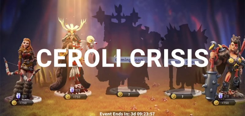 Ceroli Crisis Rise of Kingdoms