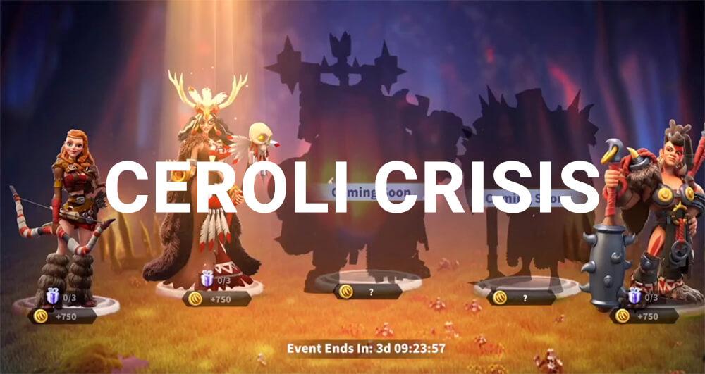 Ceroli Crisis Rise of Kingdoms
