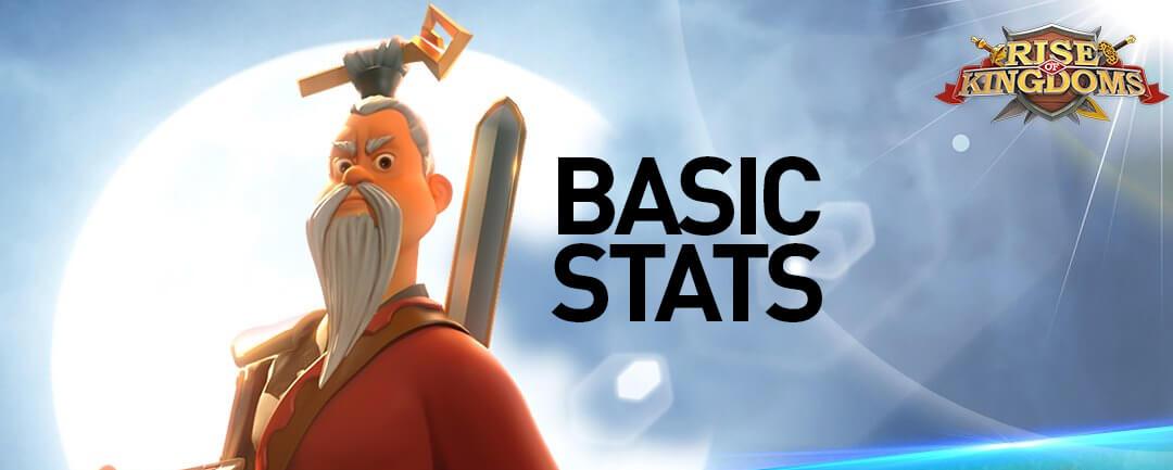 Rise of Kingdoms Basic Stats