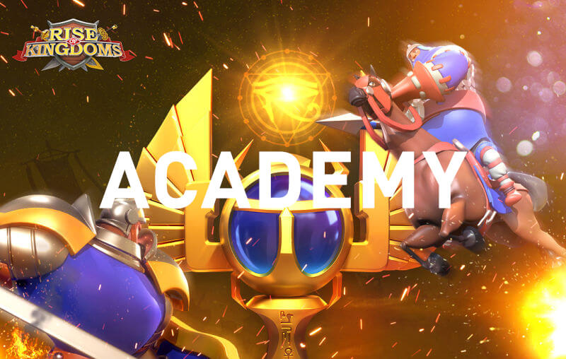 Rise of Kingdoms Academy