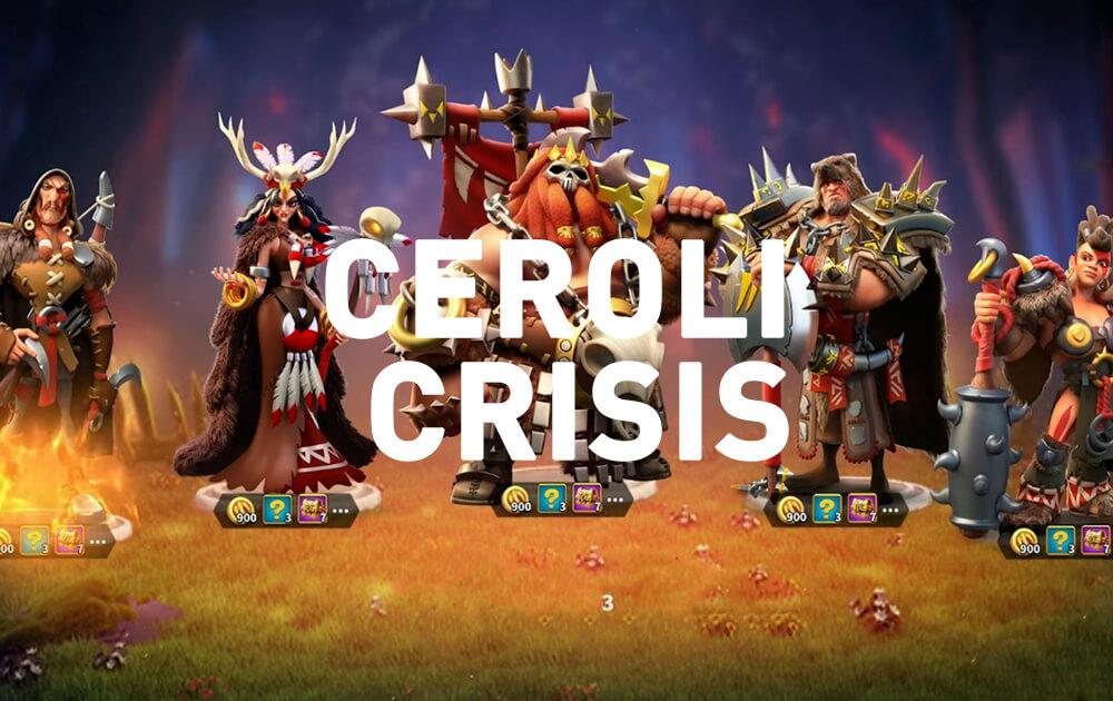 Rise of Kingdoms Ceroli Crisis