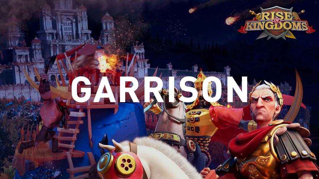 garrison commanders Rise of Kingdoms