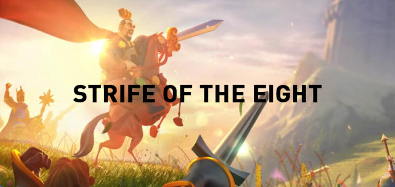 Strife of the Eight Rise of Kingdoms